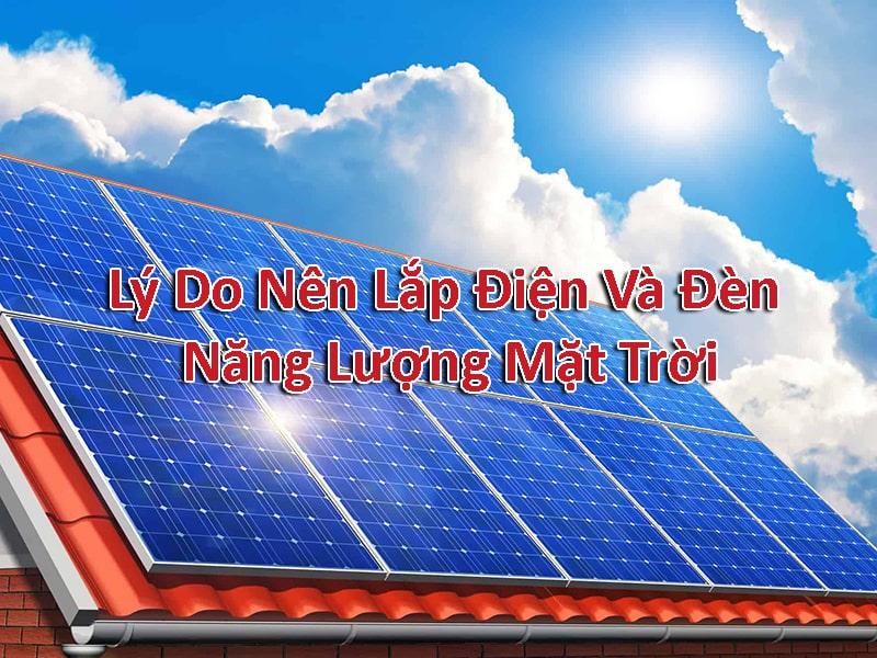 5 lý do nên lắp điện và đèn năng lượng mặt trời