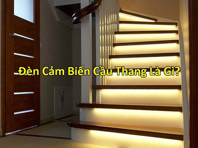 đèn cảm biến cầu thang là gì