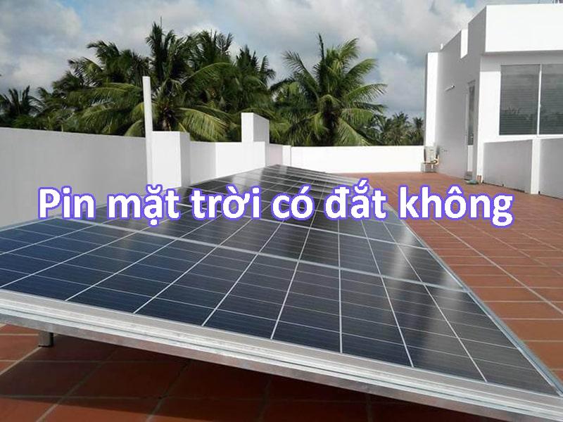 pin năng lượng mặt trời có đắt không